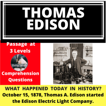 Thomas Edison Differentiated Reading Passage October 15.
