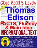 Thomas Edison CLOSE READING 5 LEVEL PASSAGES Main Idea  Fluency TDQs Annotation