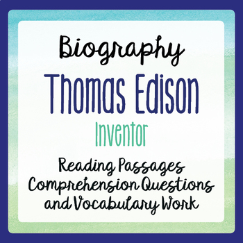 Thomas Edison Biography Informational Texts Activities