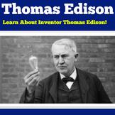 Thomas Edison Biography | Thomas Edison Activity | Thomas Edison PowerPoint
