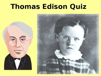 Thomas Edison History and Quiz