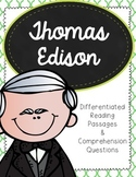 Thomas Edison Differentiated Reading Passages and Comprehension Questions