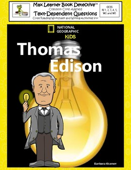 Thomas Edison: Text-Dependent Questions and More!