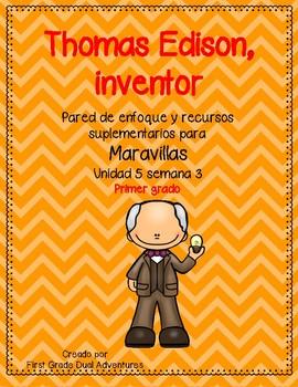 Thomas Edison, inventor -Maravillas - Unidad 5 Semana 3