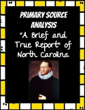Thomas Harriot's Report About North Carolina Primary Sourc