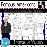 Thomas Jefferson- NO PREP Mini Unit {Famous Americans}