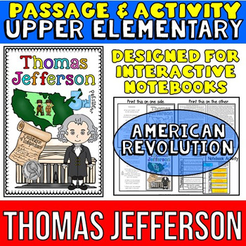Thomas Jefferson: Biography Reading Passage: American Revolution