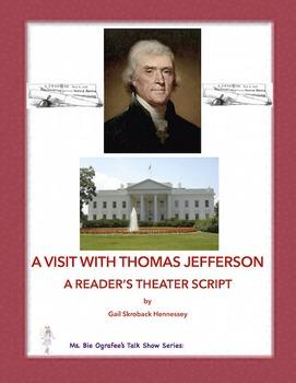 Thomas Jefferson,  A Reader's Theater Script!