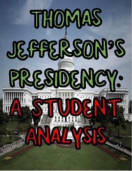 Thomas Jefferson: A Student Investigation