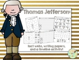 Thomas Jefferson Activity Pack (fact webs/writing papers/timeline activity)