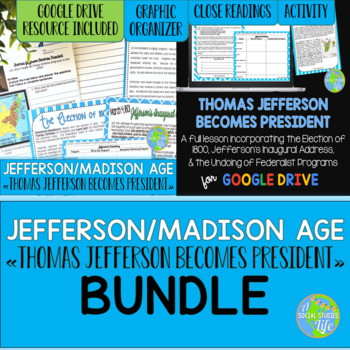 Thomas Jefferson Becomes President: Election of 1800 BUNDLE
