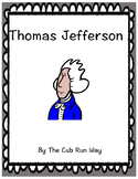 Thomas Jefferson Biography Book and Comprehension Sheet