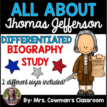 Thomas Jefferson Biography Study- Differentiated for First Grade