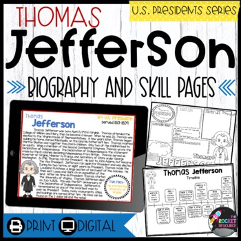 Thomas Jefferson:  Biography, Timeline, Graphic Organizers, Text-Based Questions