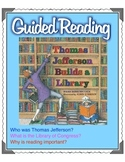 Thomas Jefferson Builds a Library - Guided Reading