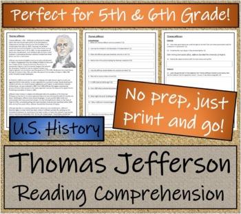 Thomas Jefferson - 5th Grade & 6th Grade Close Reading & Biography Bundle