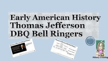 Thomas Jefferson DBQ Bell Ringers