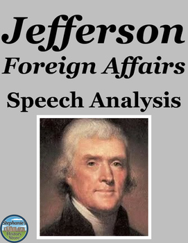 Thomas Jefferson Foreign Affairs Speech Analysis
