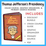 Thomas Jefferson's Presidency (Bundle)
