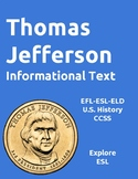 Thomas Jefferson Informational Text and Activities for EFL-ESL-ELD
