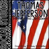 Thomas Jefferson Interactive Notebook (SS1H1a, SS1H1b, SS1