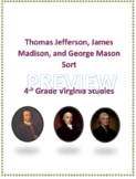 Thomas Jefferson, James Madison, George Mason sort for Virginia Studies