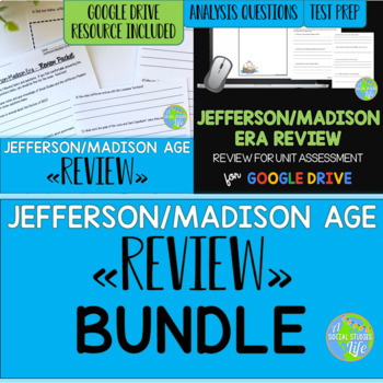 Thomas Jefferson, James Madison, War of 1812 Review BUNDLE