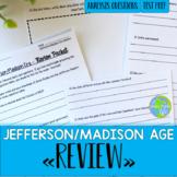 Thomas Jefferson, James Madison, War of 1812 Review Sheet