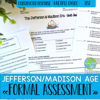 Thomas Jefferson, James Madison, War of 1812 Unit Test