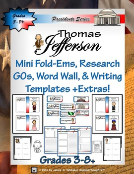 Thomas Jefferson  Mini Research Fold-Ems, Word Wall, & Wri