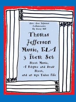 Thomas Jefferson Music, ELA: 3 Item Set