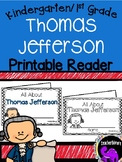 Thomas Jefferson Printable Reader for Kindergarten and Fir
