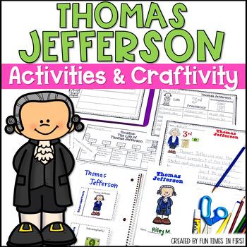 Thomas Jefferson Activities (First Grade)