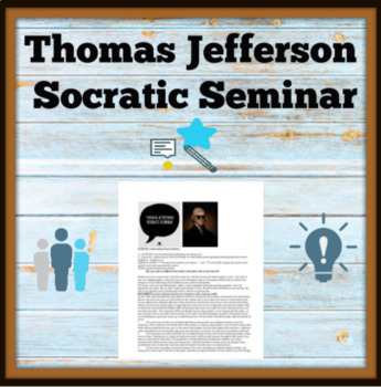 Thomas Jefferson Socratic Seminar