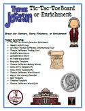 Thomas Jefferson Tic-Tac-Toe Board/Enrichment Menu
