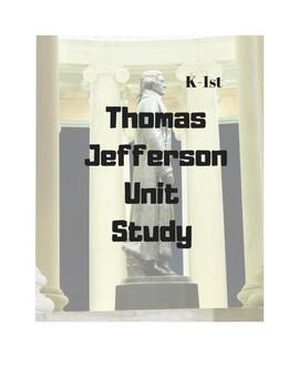 Thomas Jefferson Unit Study