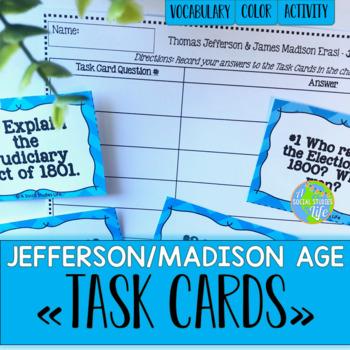 Thomas Jefferson, James Madison, War of 1812 Task Cards