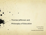 Thomas Jefferson and Philosophy of Education