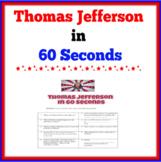 Thomas Jefferson in 60 Seconds