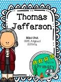 Thomas Jefferson mini-unit- NO PREP!