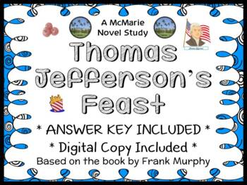 Thomas Jefferson's Feast (Frank Murphy) Novel Study / Comprehension  (15 pages)