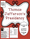 Thomas Jefferson's Presidency: Election of 1800, Louisiana Purchase, Embargo Act