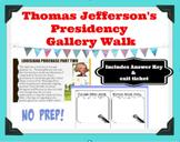 Thomas Jefferson's Presidency Gallery Walk