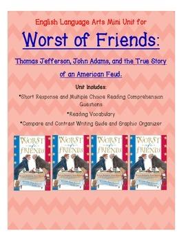 Thomas Jefferson/John Adams (Worst of Friends) Mini ELA Unit
