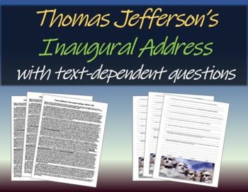 Thomas Jefferson's Inagural Address - background, text, and guiding questions