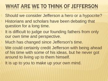 Thomas Jefferson's Paradox