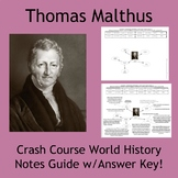 Thomas Malthus Crash Course Note Guide