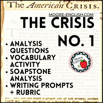 Thomas Paine's The Crisis No. 1 Questions, Prompts, SOAPTone, and Google Form