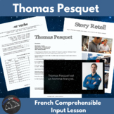 Thomas Pesquet - Comprehensible Input for beginning French learners