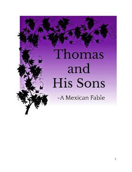 Thomas and His Sons: A Mexican Folktale plus Resources